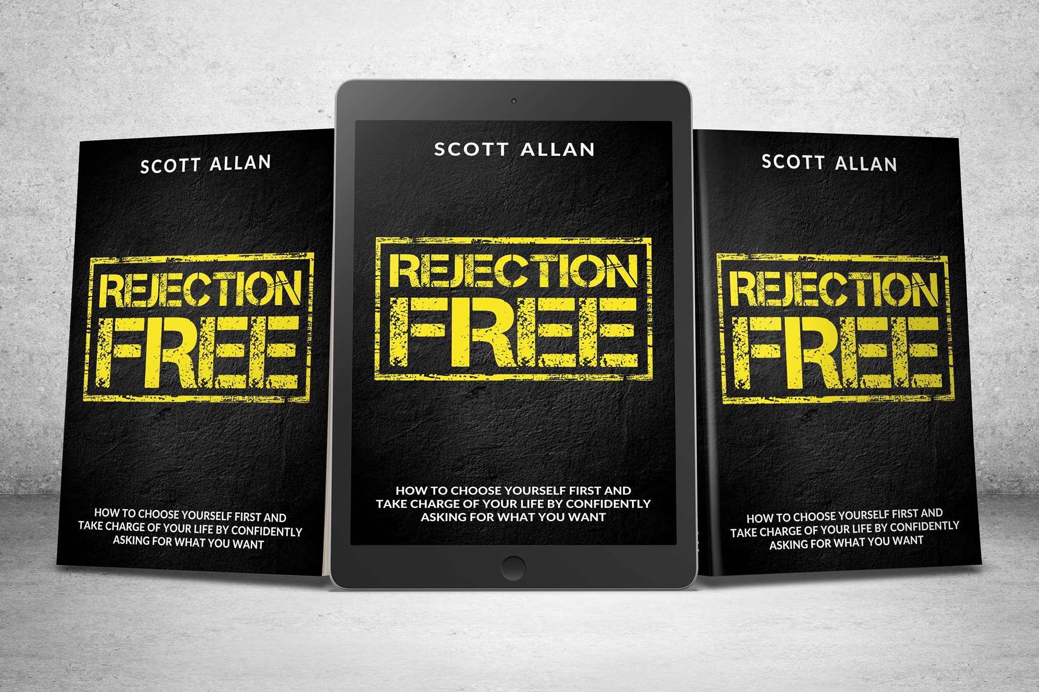 Scott Allan Book, Rejection Free