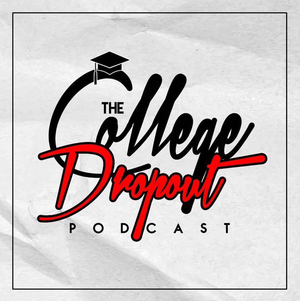 College Dropout podcast