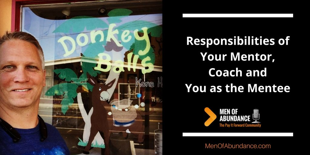 Responsibilities of Your Mentor, Coach and You as the Mentee with Wally
