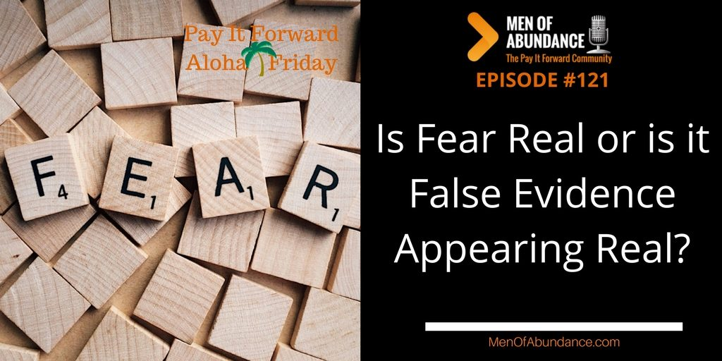Is Fear Real or is it False Evidence Appearing Real