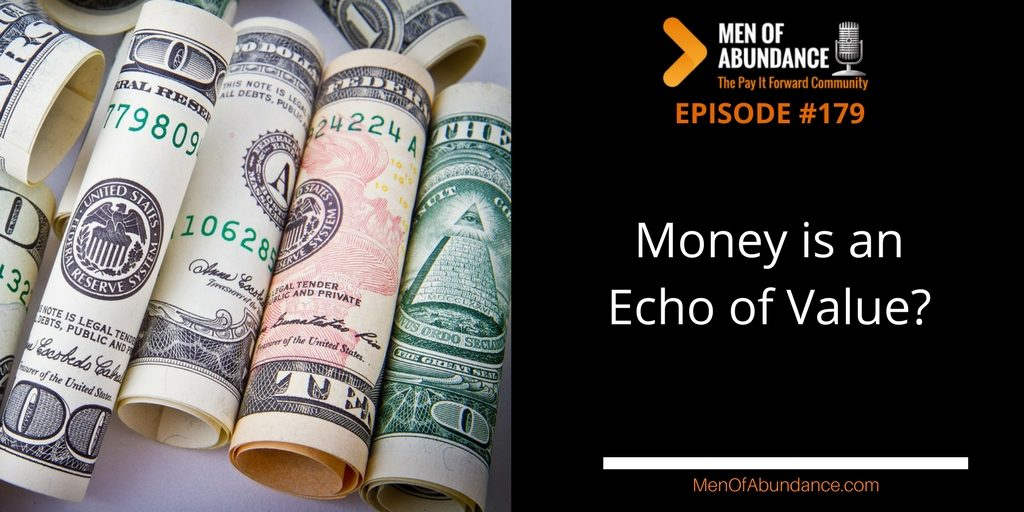 MOA 179- PIFAF - Money is an Echo of Value?