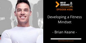 Developing a Fitness Mindset with Brian Keane