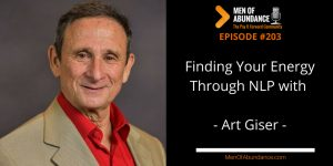 Finding Your Energy Through NLP with Art Giser