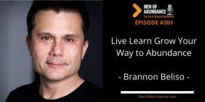 Live Learn Grow Your Way to Abundance with Brannon Beliso