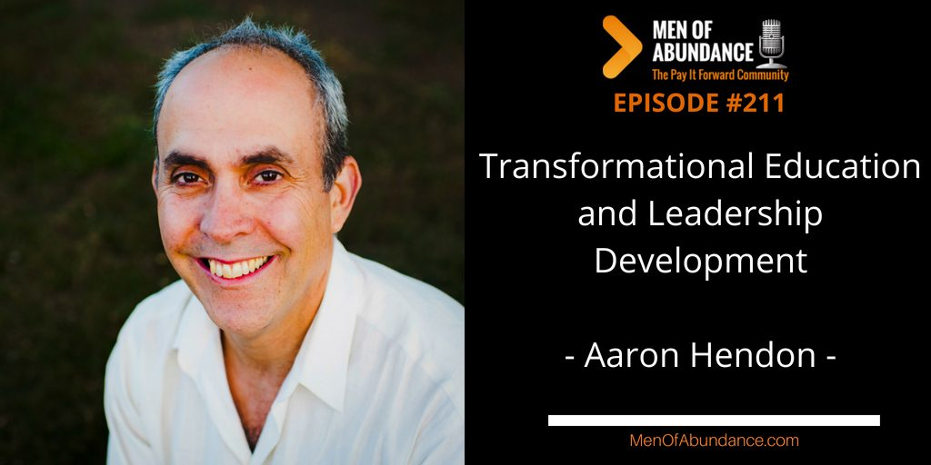 MOA 211- Transformational Education and Leadership Development with Aaron Hendon