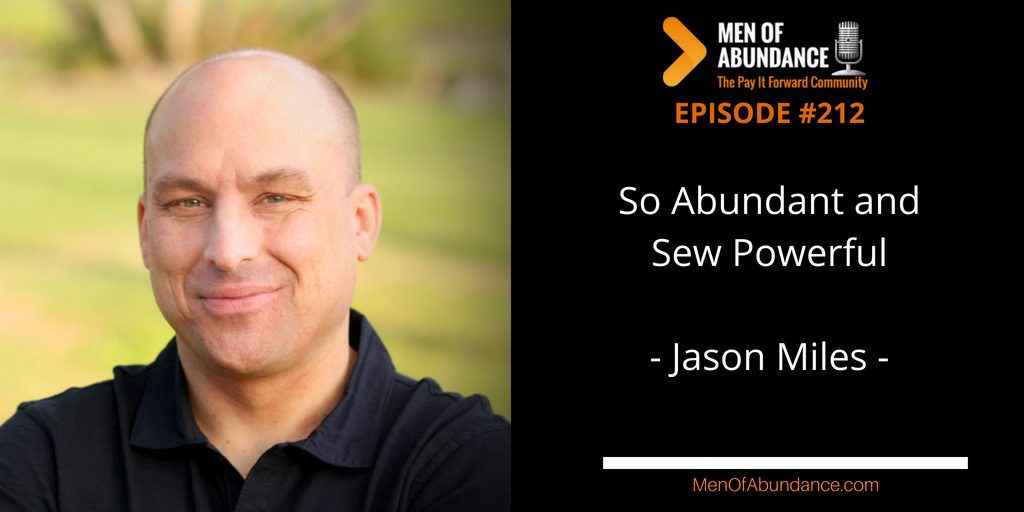 So Abundant and Sew Powerful with Jason Miles