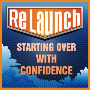 relaunch-starting-over-with-confidence1-300