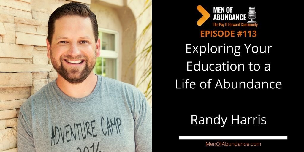Exploring Your Education and Mindset to a Life of Abundance