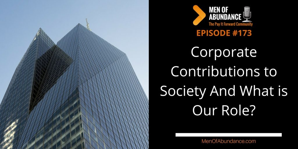 Corporate Contributions to Society And What is Our Role?