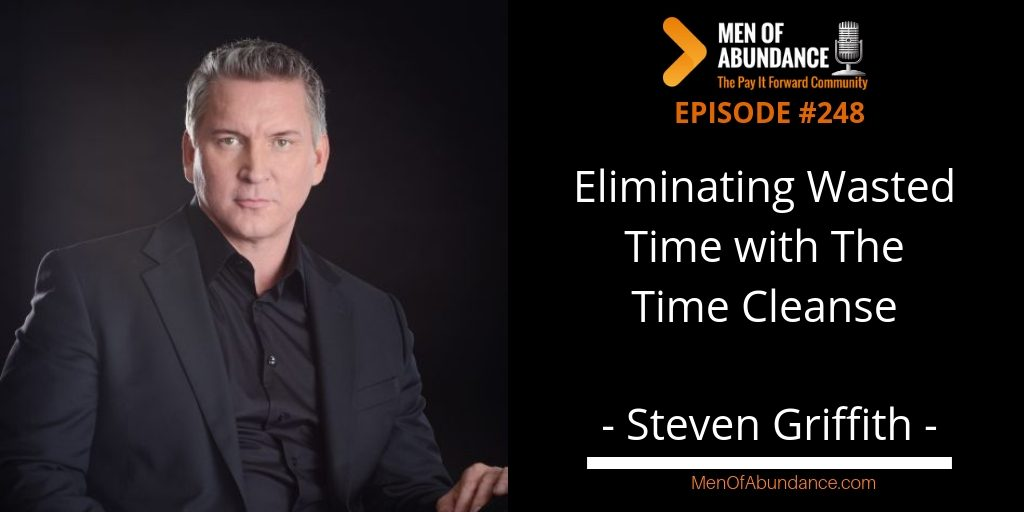 Eliminating Wasted Time with The Time Cleanse - Steven Griffith