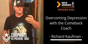 Overcoming Depression with the Comeback Coach - Richard Kaufman