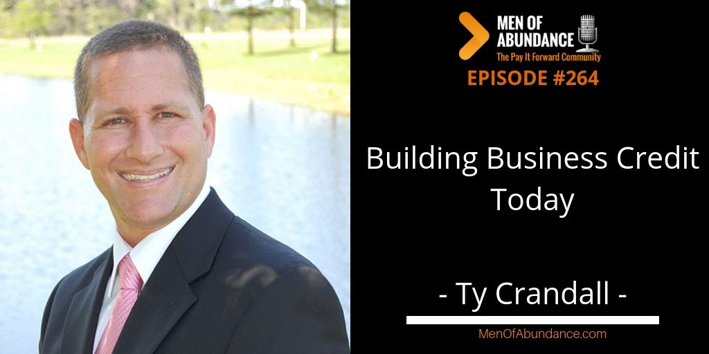Building Business Credit Today with Ty Crandall