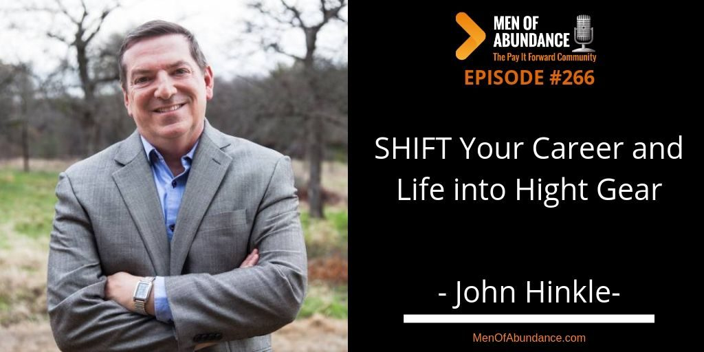 SHIFT Your Career and Life into Hight Gear with John Hinkle