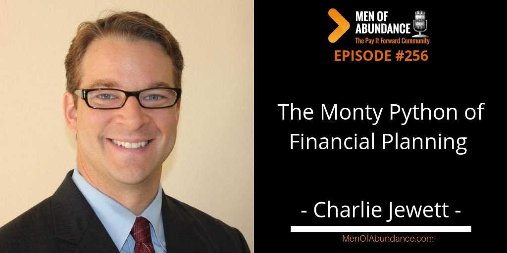 The Monty Python of Financial Planning Charlie Jewett