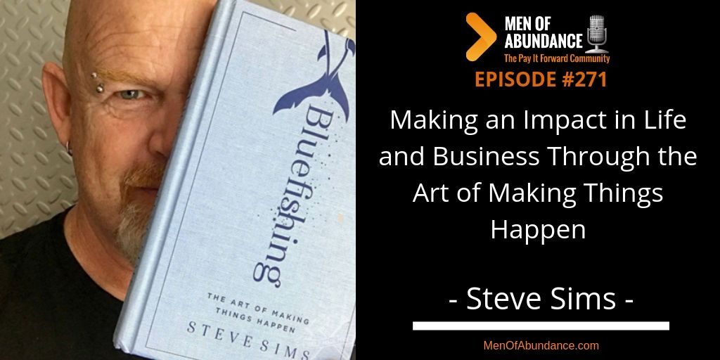 Making an Impact in Life and Business Through the Art of Making Things Happen