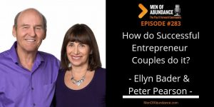 How do Successful Entrepreneur Couples do it? featuring Ellyn Bader and Peter Pearson